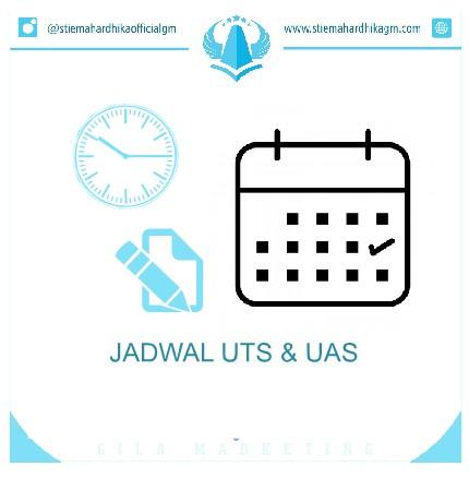 JADWAL UTS & UAS