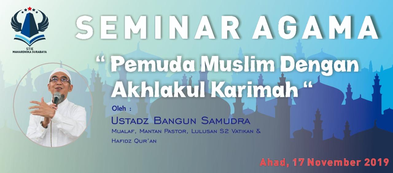 """Seminar Agama """"Pemuda Muslim Dengan Akhlakul Karimah"""""""